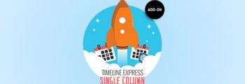 Timeline Express – Single Column Add-On