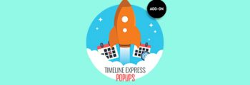 Timeline Express – Popups Add-On